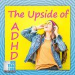 ADHD Upside