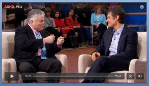 Dr. Hallowell and Dr. Oz