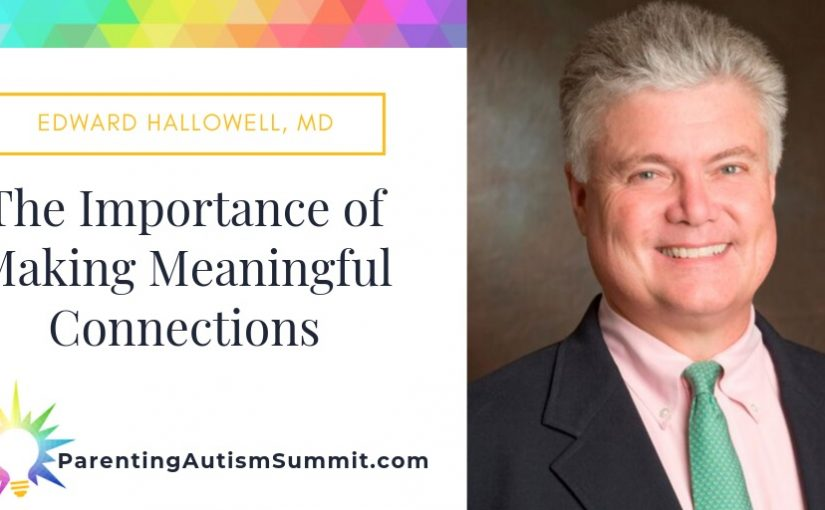Autism Summit Dr. Hallowell