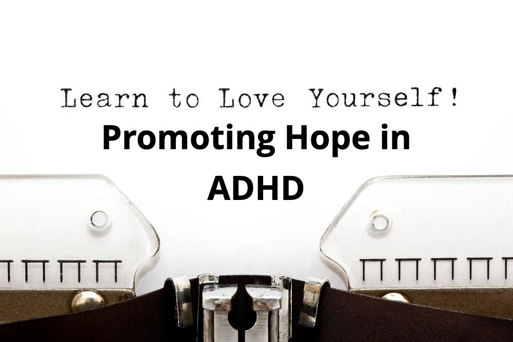 ADHD and Hope