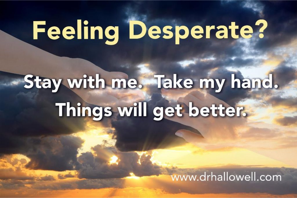 If You Are Desperate