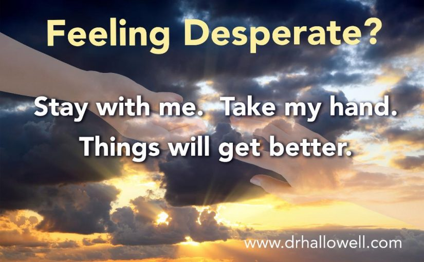 If You Are Desperate…