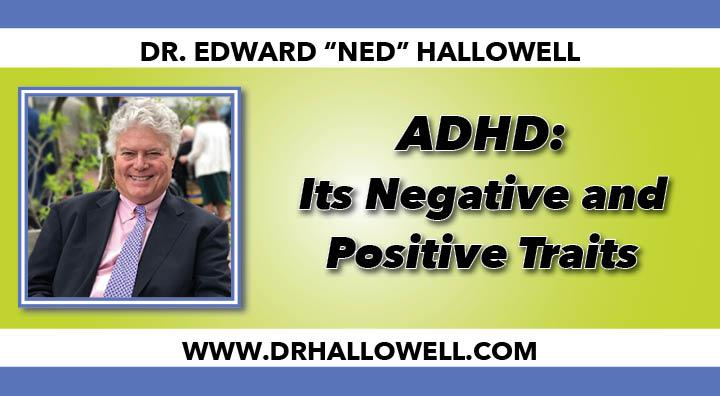ADHD: Negative and Positive Traits